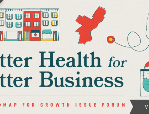 Better Health for Better Business: A Roadmap for Growth Issue Forum